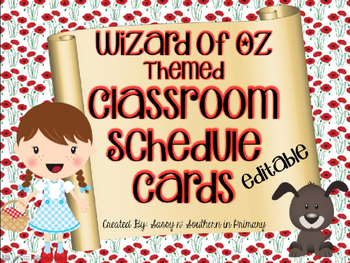 Editable Version Wizard of Oz Themed Classroom Schedule Ca