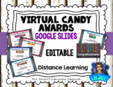 Editable Virtual Candy Awards Google Slides Distance Learning