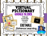 Editable Virtual Pictionary for Google Slides Distance Learning