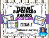 Editable Virtual Superhero Awards Google Slides Distance Learning