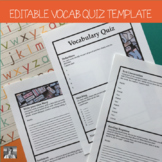 Sanity Savers Series: Editable Vocabulary Quiz Template