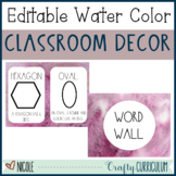 Editable Water Color Classroom Labels and Posters