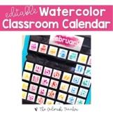 Editable Watercolor Classroom Calendar