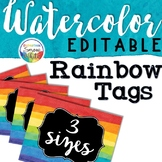 Editable Watercolor Rainbow Tags for Name Tags, Classroom