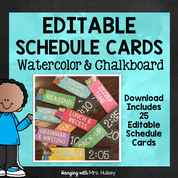 Editable Watercolor and Chalkboard Schedule Cards