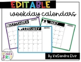 Editable Week Day Calendars July 2017- June 2018 School Year
