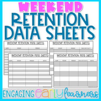 Editable Weekend Retention Data Sheets