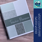 Editable Weekly Lesson Planner Teacher Planner 18-19: Soft Grey