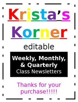 Editable Weekly, Monthly, & Quarterly Classroom Newsletters
