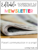 Editable Weekly Newsletter- Parent communication in a snap!