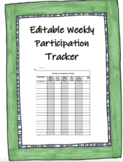 Editable Weekly Participation Tracker with Instructions