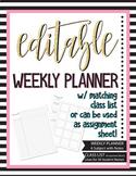 Editable Weekly Planner Class List - Checklist, Assessment