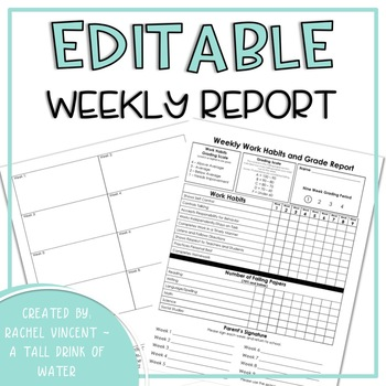Editable Weekly Report for Grades and Work Habits