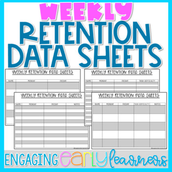Editable Weekly Retention Data Sheets