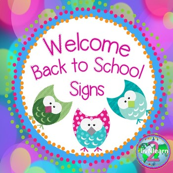 Editable Welcome Back Signs FREEBIE!