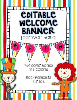 Editable Banner {Welcome Banner Included!}:  Carnival Theme
