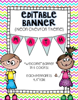Editable Banner {Welcome Banner Included!}:  Neon Chevron Theme