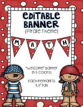 Editable Banner {Welcome Banner Included!}:  Pirate Theme