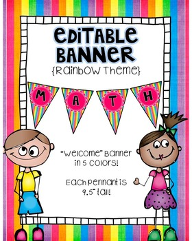 Editable Banner {Welcome Banner Included!}:  Rainbow Theme
