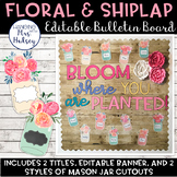 Editable Welcome Bulletin Board (Floral and Shiplap)