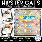 Editable Welcome Bulletin Board (Hipster Cats)