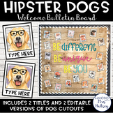 Editable Welcome Bulletin Board (Hipster Dogs)
