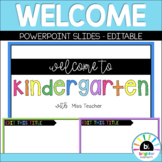 Editable Welcome / Good Morning PowerPoint