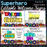 Superhero Welcome Signs for K-5 - Editable