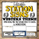 Editable Western Theme |Station Signs for Open House |Meet the Teacher