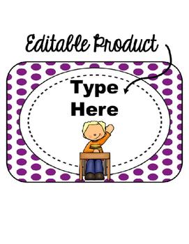 Editable When I'm done...(purple polka dot background)