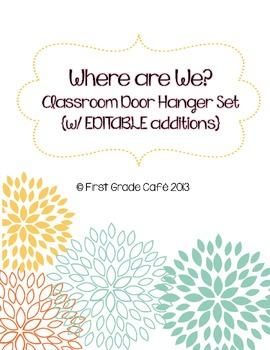 {Editable}  Where Are We? Door Hanger Set w/ Flower Theme