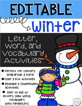 Editable Winter Word Work Letter and Vocabulary Interactive Activities