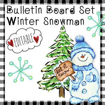 Editable Winter Snowman Bulletin Board Includes Work Coming Soon Poster