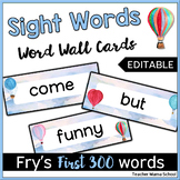 Editable Word Wall Cards - Fry First 300 (Watercolor Hot Air Balloon Theme)