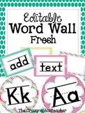 Editable Word Wall {FRESH}