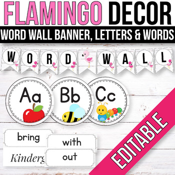 Editable Word Wall Letters, Word Wall Words, Flamingo Classroom Labels