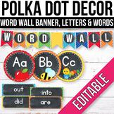 Editable Word Wall Letters Word Wall Words Polka Dot Chalkboard Classroom Labels