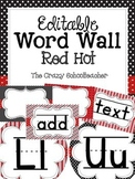 Editable Word Wall {RED HOT}