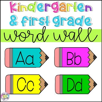 Kindergarten and First Grade Word Wall: Pencil Themed (Over 100 Words)