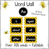 Editable Word Wall ~ Sight Words ~ Be Kind Bee Classroom Design