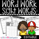 Sight Words Worksheets - Editable Word Work Practice