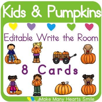 Editable Write the Room: Pumpkins & Kids