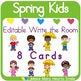 Editable Write the Room: Spring Kids