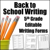 Editable Writing Forms {Back to School - Unit 1 - 5th Grade}