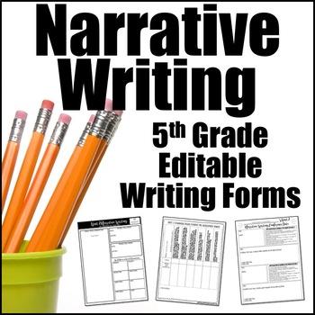 Editable Writing Forms {Narrative Writing-Unit 2-5th Grade}