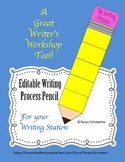 Editable Writing Process Pencil; A Writer's Workshop Management Tool