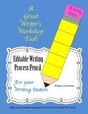 Editable Writing Process Pencil; A Writer's Workshop Manag