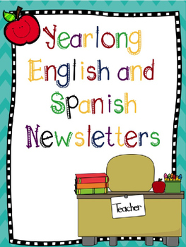 Editable Yearlong Newsletters in English and Spanish