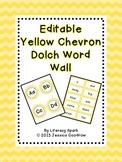 Dolch Word Wall - Yellow Chevron {Editable}