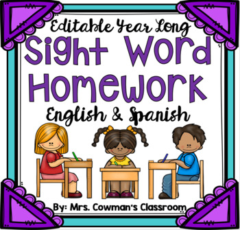 Editable and Bilingual Sight Word Homework! Whole Year!!